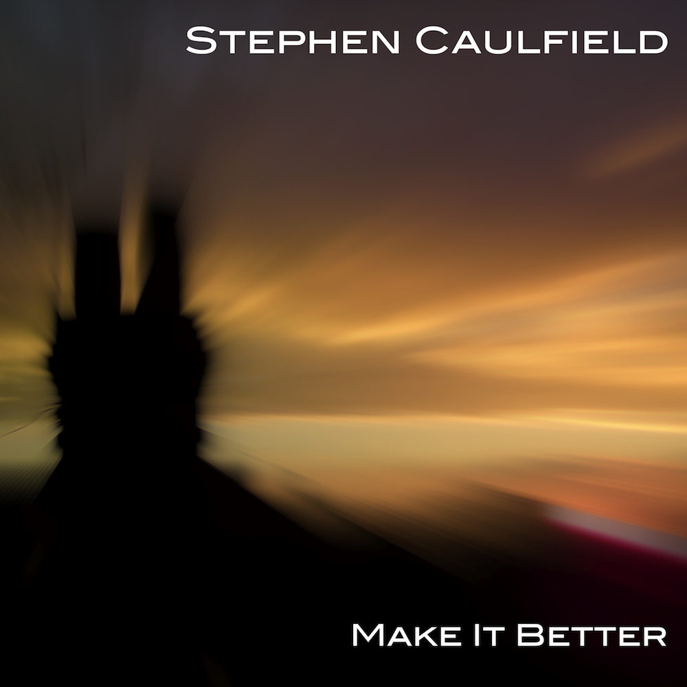 My First Single – Make It Better