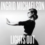 IngridMichaelsonLightsOut