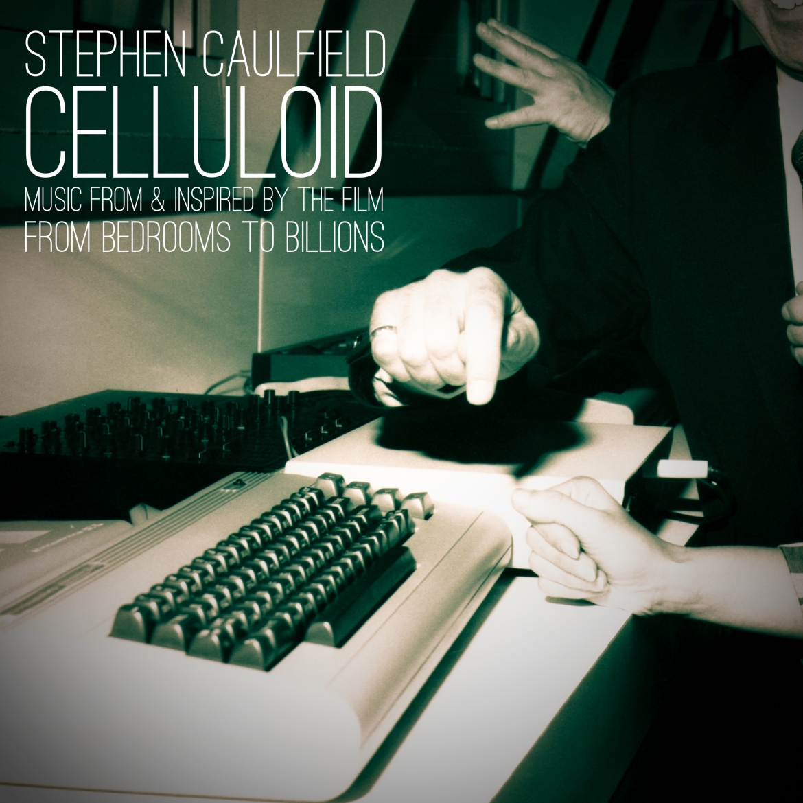 Celluloid (From Bedrooms To Billions)