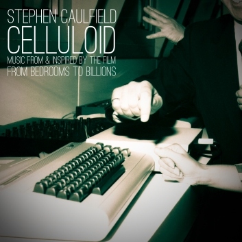 Celluloid (Music from & Inspired by the Film From Bedrooms To Billions)