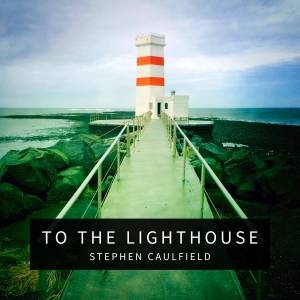 To The Lighthouse - Cover (2800 x 2800)